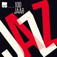 100 Jaar Jazz (10CD)