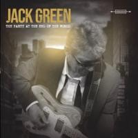 Green, Jack - Party At The End Of The World