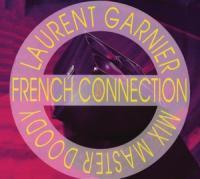 Laurent Garnier - French Connection (CDS)