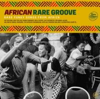 Various Artists - African Rare Grooves (2LP)