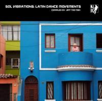 Various - Sol Vibrations: Latin Dance Movements (2LP)