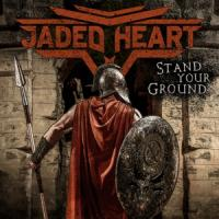 Jaded Heart - Stand Your Ground (Red Vinyl) (LP)