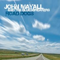 Mayall, John & The Bluesbreakers - Road Dogs