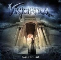 Visionatica - Force Of Luna