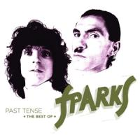 Sparks - Past Tense (The Best Of Sparks) (3LP)