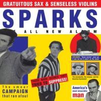 Sparks - Gratuitous Sax & Senseless Violins (LP)