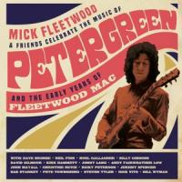 Fleetwood, Mick & Friends - Celebrate The Music Of Peter Green And The Early Years Of Fleetwood Mac (7LP)