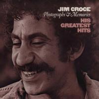Croce, Jim - Photographs & Memories: His Greatest Hits