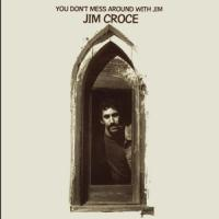 Croce, Jim - You Don'T Mess Around With Jim (LP)