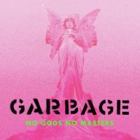 Garbage - No Gods No Masters (LP)