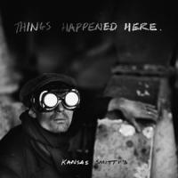 Kansas Smitty'S - Things Happened Here (LP)