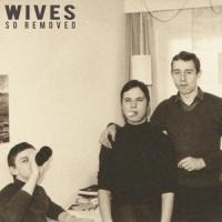 Wives - So Removed (Purple) (LP)