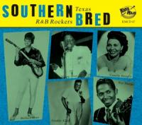 Various - Southern Bred Vol.9 -Texas R'N'B Rockers