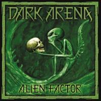 Dark Arena - Alien Factor (LP)