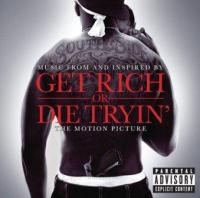 Get Rich Or Die Tryin' (OST by 50 Cent & Various Artists) (cover)
