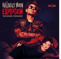 Hillbilly Moon Explosion - Sparky Sessions (LP)