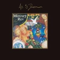 Mercury Rev - All Is Dream (4CD)