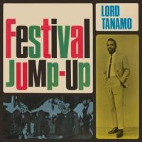 Lord Tanamo & Friends - Festival Jump-Up (2CD)