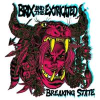 Brix & The Extricated - Breaking State (Transparent Purple) (LP)