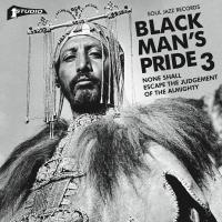 Black Man's Pride 3 (None Shall Eacape the Judgement Of The Almighty)