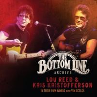 Reed, Lou & Kris Kristofferson - Bottomline Archive Series (2CD)