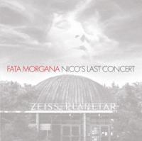Nico - Fata Morgana (2CD)