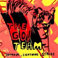 Go! Team - Thunder, Lightning, Strike (Silver Vinyl) (LP)