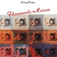 Rother, Michael - Flammende Herzen LP