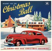 V/A - Headin' For The Christmas Ball (Red Vinyl / Includes Xmas Card) (LP)