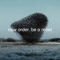 New Order - Be A Rebel (12INCH SINGLE)