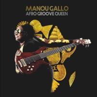 Gallo, Manou - Afro Groove Queen