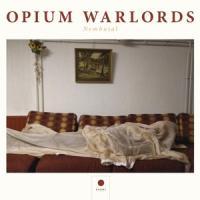 Opium Warlords - Nembutal (2LP)