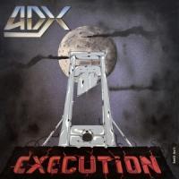 Adx - Execution (Silver Splatter Vinyl) (2LP)