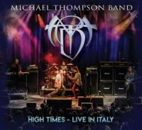 Michael Thompson Band - High Times - Live In Italy (CD+DVD)