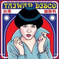 Various - Taiwan Disco (LP)