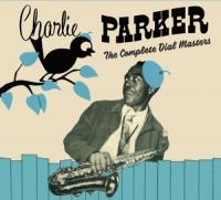 Parker, Charlie - Complete Dial Masters (2CD)