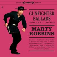 Robbins, Marty - Gunfighter Ballads And Trail Songs (2LP)