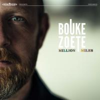Zoete, Bouke - Million Miles (2LP)