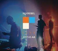 Rex Rebel - Live @ AB