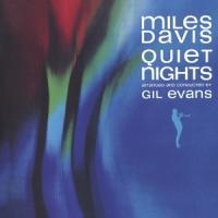 Davis, Miles - Quiet Nights