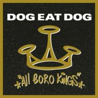 Dog Eat Dog - All Boro Kings (Gold Vinyl) (LP)