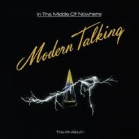 Modern Talking - In The Middle Of Nowhere (Ft. Geronimo'S Cadillac) (LP)