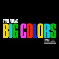 Adams, Ryan - Big Colors (LP)