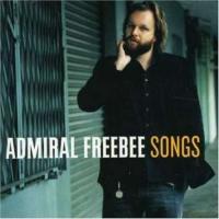 Admiral Freebee - Songs (LP)