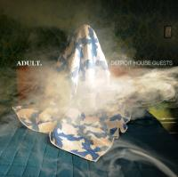 Adult. - Detroit House Guests (LP)