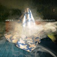 Adult. - Detroit House Guests (LP)