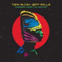 "Allen, Tony & Jeff Mills - Tomorrow Comes the Harvest (10"")"