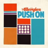 Allergies - Push On (LP)