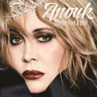 Anouk - Queen For A Day (Limited)
