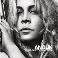 Anouk - Who's Your Mamma (LP)